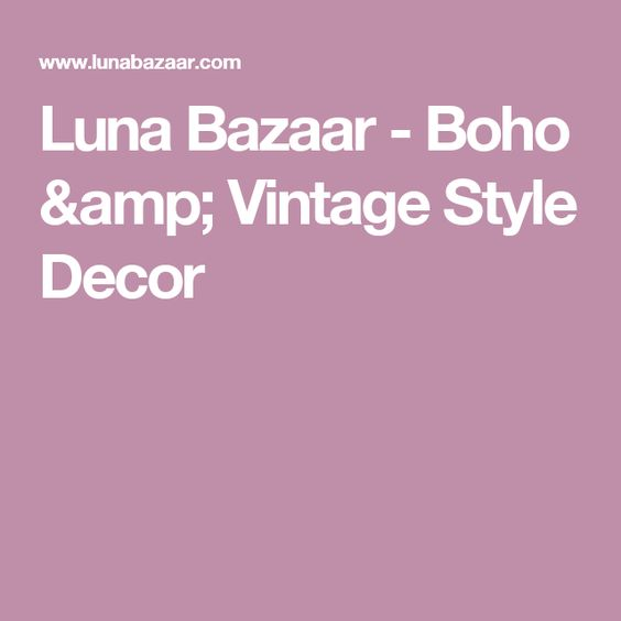Luna Bazaar - Boho & Vintage Style Decor