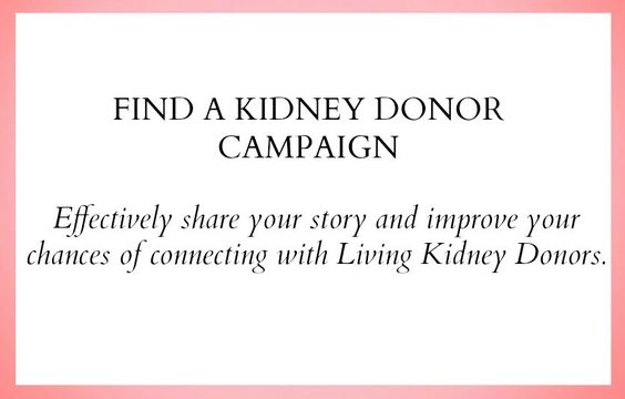 Find A Kidney Donor Campaign