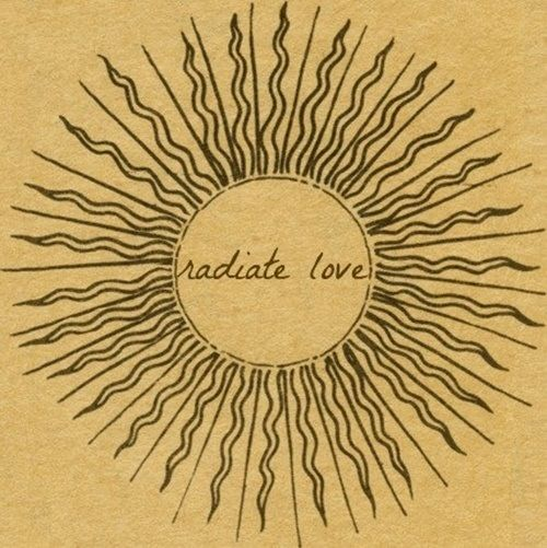 Radiate love and good vibes: