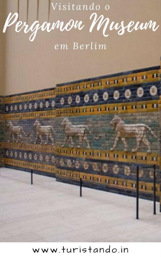 cc35b87127cc77d3ec5b3c0e14e356a4 O Museu Pérgamo em Berlim.