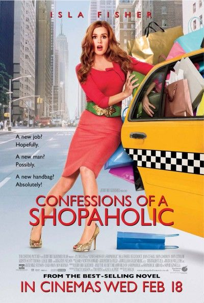 Confessions Of A Shopaholic (Movie 2009) Starring Isla Fisher, Hugh Dancy, and Krysten Ritter...