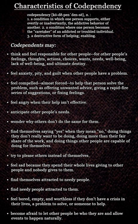 I'm in two minds about codependency, because I don't believe that it's necessarily a bad thing. In fact, to a various extent, all loving relationships are indeed codependent.