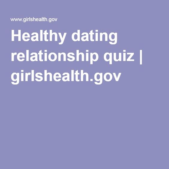 Healthy dating relationship quiz