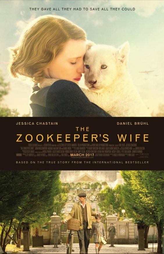 THE ZOOKEEPER'S WIFE (2017): The Zookeeper's Wife tells the account of keepers of the Warsaw Zoo, Antonina and Jan Zabinski, who helped save hundreds of people and animals during the Nazi invasion.