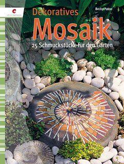 Dekoratives Mosaik: 25 Schmuckstücke für den Garten