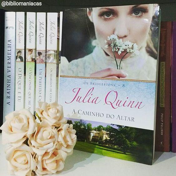 Resenha De A Caminho Do Altar Julia Quinn By Bibliomaniacas Bibliomaniacas Livros De Romance Altar Livros