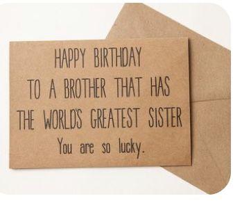 Pin By Diane Hansen On Birthday Birthday Cards For Brother Birthday Gifts For Brother Funny Birthday Cards