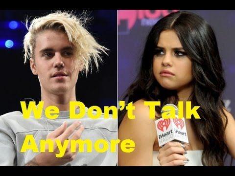 Justin Bieber and Selena Gomez ( Jelena) - We don't talk anymore
