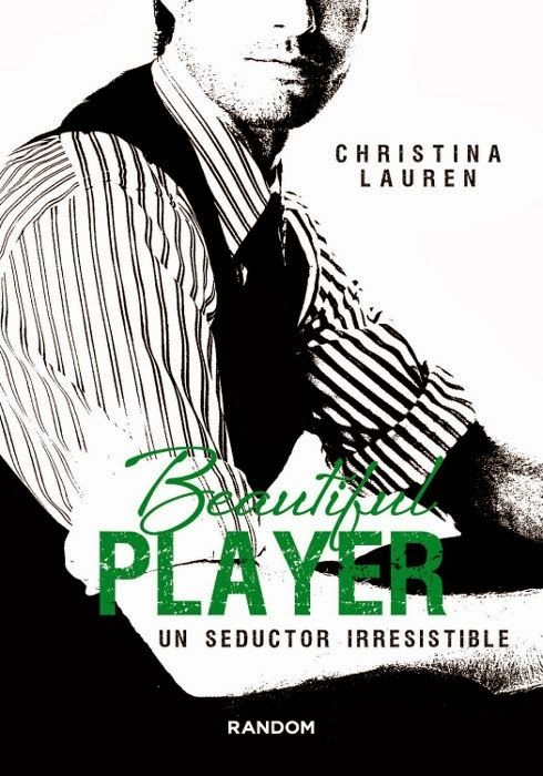 Reseña: Beautiful Player (Un seductor irresistible)