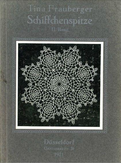 Tina Frauberger Schiffchenspitze, 1921
