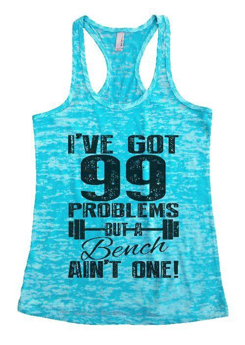 I Got 99 Problem But A Bench Ain/'t One Gym Workout Men/'s Tank Top T-shirt