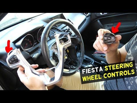 Ford Fiesta Steering Wheel Controls Cruise Switch Removal