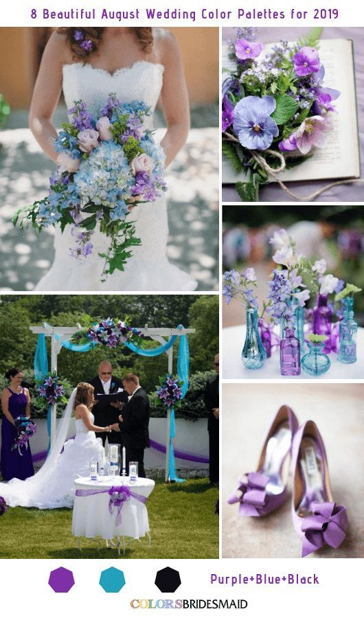 8 Beautiful August Wedding Color Palettes For 2019 August Wedding Colors Wedding Colors Purple August Wedding