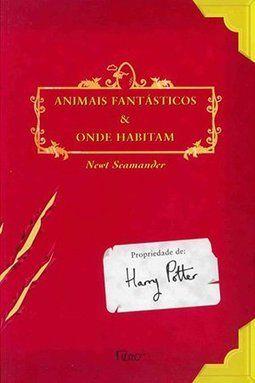 Animais Fantasticos E Onde Habitam Livro Animais Fantasticos