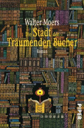 Die Stadt der träumenden Bücher: Ein Roman aus Zamonien von Walter Moers http://www.amazon.de/dp/3492246885/ref=cm_sw_r_pi_dp_Iv55tb1EF51JX
