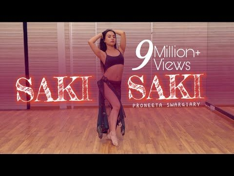 O Saki Saki Batla House Nora Fatehi Neha Kakkar Tulsi Kumar D Cover By Proneeta Swargiary Youtube In 2020 Songs Neha Kakkar Choreography