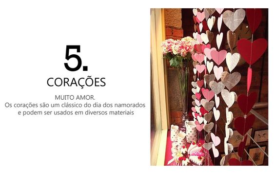 Corações: Um clássico do Dia dos Namorados.