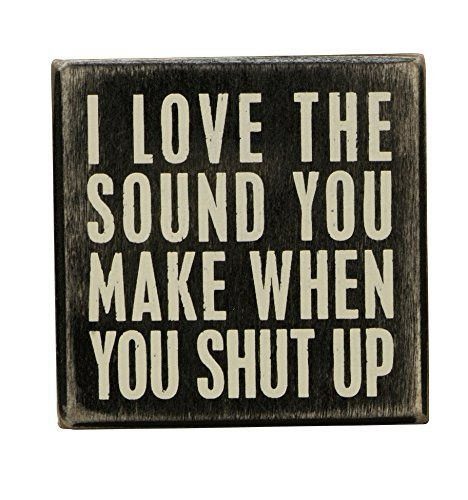 Primitives by Kathy Box Sign 3.5 by 3.5-Inch Shut Up: