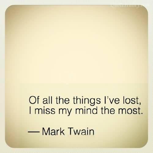 Mark Twain (I'm in full tilt tattoo planning mode :)