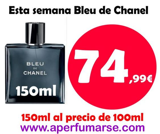 Esta semana llevate Chanel Bleu de 150ml al precio de 100ml #entretodospodemos #perfumes