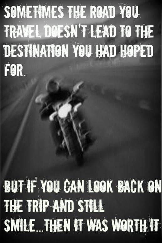 Always Make Every Trip Worth It Motorcycle Motorcycle Humor