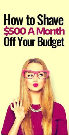 How to Shave $500 Off Your Spending - Starting Now!