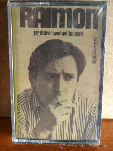 RAIMON. PER DESTRUIR AQUELL QUI L'HA DESERT. MC / DISCOPHON - 1971. PRECINTADO. MUY DIFÍCIL.