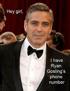Hey girl with George Clooney