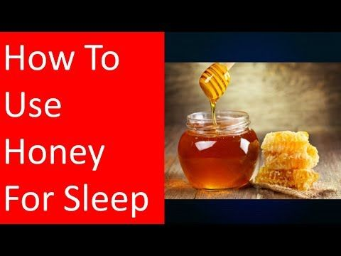How To Use Honey For Sleep Honey Remedies Natural Sleep Remedies Cold And Cough Remedies