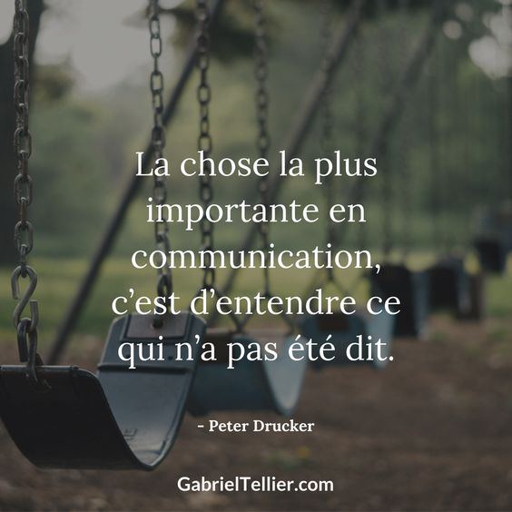 The most important thing in communication, it is listening to what has not been said.