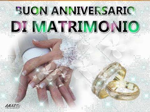 Youtube 50 Anniversario Di Matrimonio.Buon Anniversario Di Matrimonio Auguri E Congratulazioni Sposi Per
