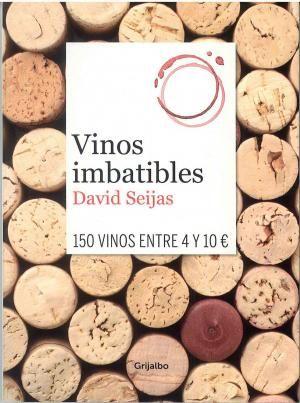 """El Celler de Capçanes en el libro """"Vinos imbatibles"""" de David Seijas   Celler Capçanes"""