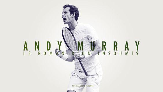 """""""Longformat: """"Andy Murray, le roman d'un insoumis"""" #L'Equipe Explore"""