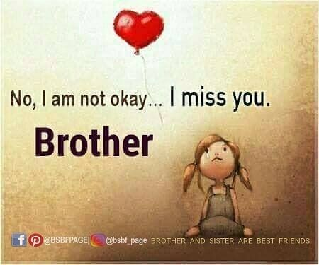 2020 Touching I Miss You Brother Quotes Motivation And Love Miss You Brother Quotes Be Yourself Quotes Brother Quotes