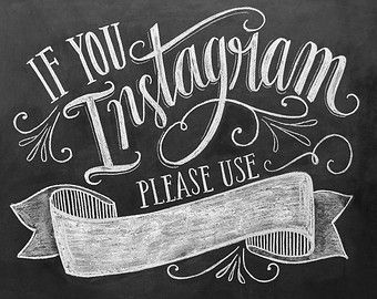 If You Instagram Printable Sign - Instagram Wedding Sign - Chalkboard Printable - Please use: EsteyRomeoWedding