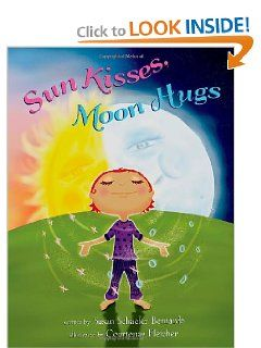 """#FREE Today Only! A Kindle Edition download of """"Sun Kisses, Moon Hugs"""" by Susan Schaefer Bernardo & Courtenay Fletcher..."""