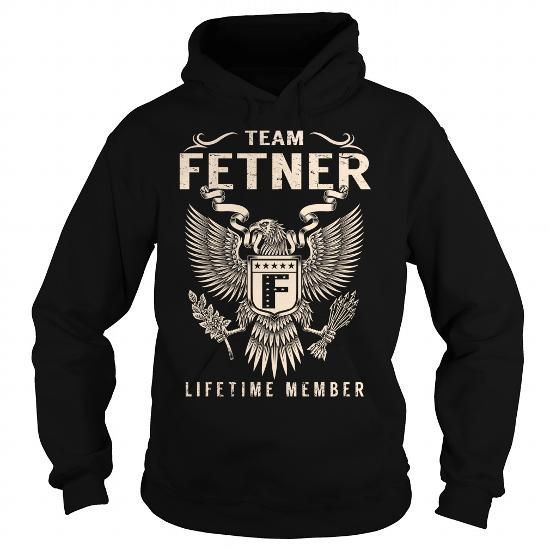 Team FETNER Lifetime Member - Last Name, Surname T-Shirt - #flannel shirt #adidas sweatshirt. Team FETNER Lifetime Member - Last Name, Surname T-Shirt, country sweatshirt,sweatshirt ideas. THE BEST =>...
