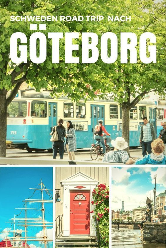 Roadtrip Nach Goteborg Goteborg Gothenburg Nach Roadtrip