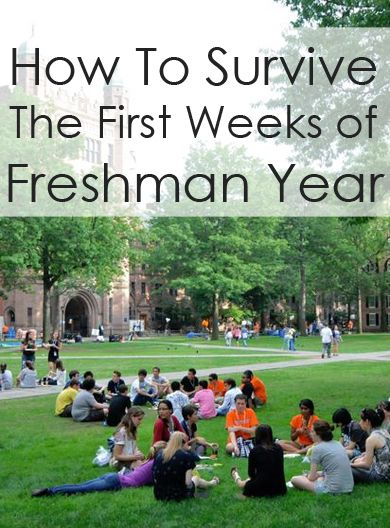 how to survive the first few weeks of freshman year