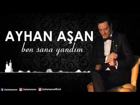 Ayhan Asan Ben Sana Yandim Official Audio Youtube Music Songs Youtube Songs