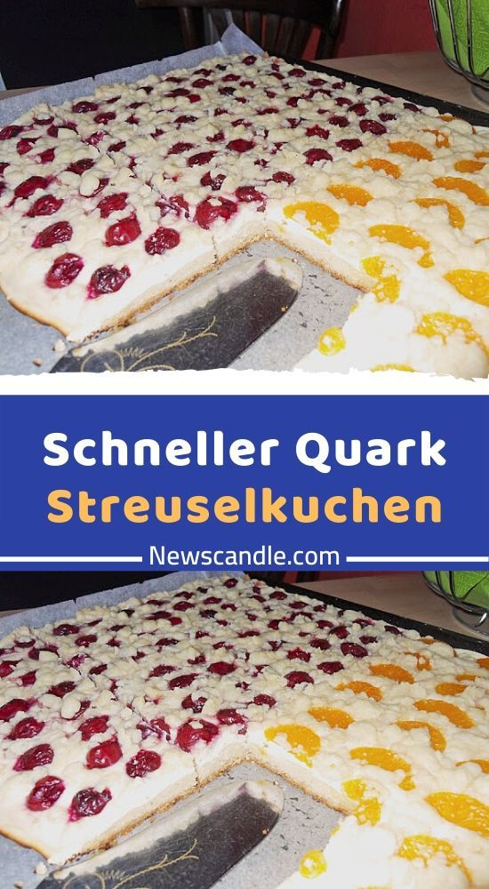 Fur Den Teig 250 G Butter 250 G Zucker 1 Tute N Vanillezucker 1 Ei Er 1 Prise N Salz 1 Tute N Backpulver Quark Streuselkuchen Streusel Kuchen Streuselkuchen
