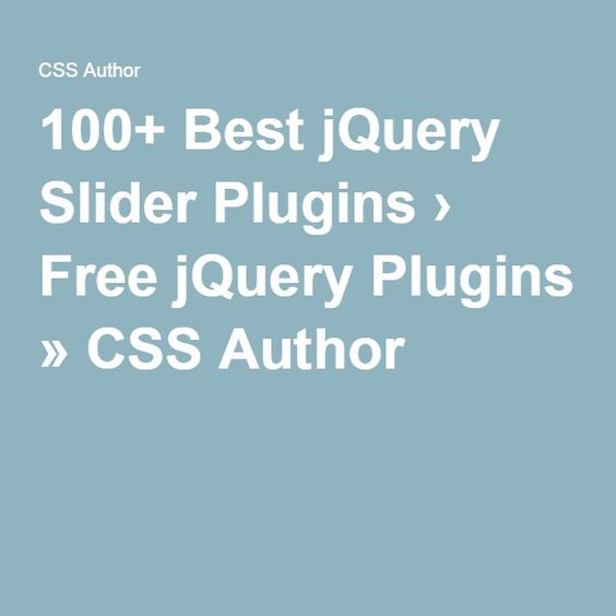 100+ Best jQuery Slider Plugins › Free jQuery Plugins » CSS Author
