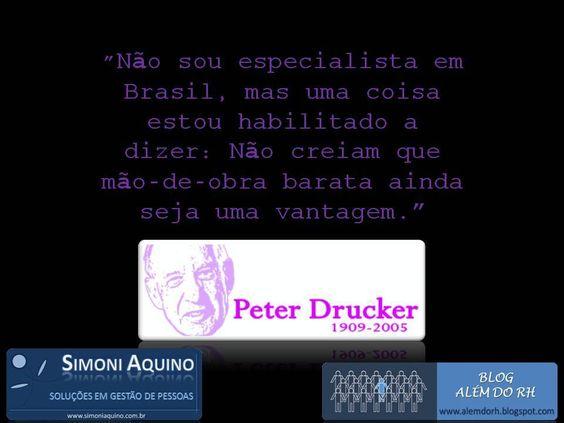 Mão de obra barata, por Peter Drucker