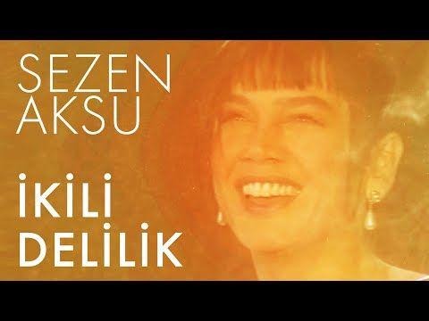 Sezen Aksu Ikili Delilik Kivanch K Cem Oyal Remix Lyrics Sarki Sozleri Youtube Sarki Sozleri Sarkilar Youtube