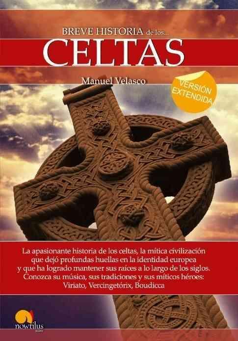 Breve Historia de los Celtas /Brief History of the Celts