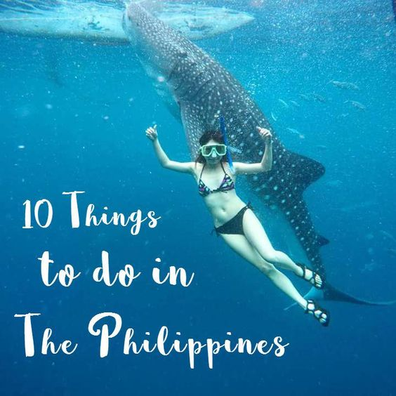 The Philippine Bucket List: 10 things to do in the philippines