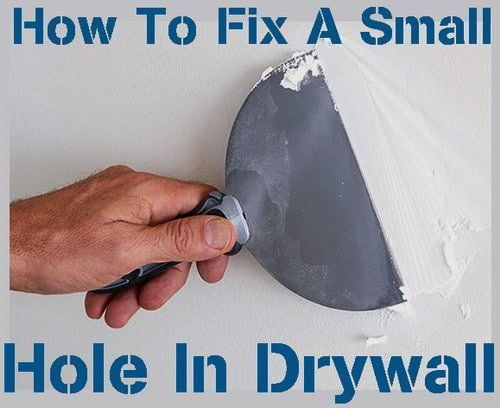 How To Fix A Small Hole In Drywall From 1 2 To 5 Inch Hole Drywall Repair Hole Sheetrock Repair Drywall Repair