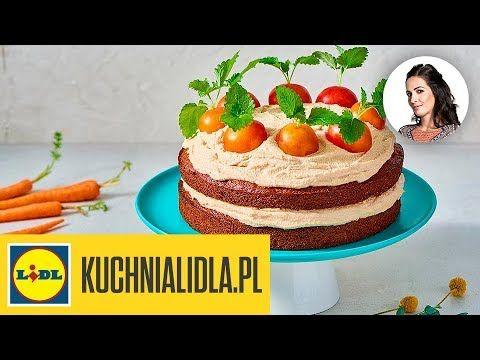 Weganski Tort Marchewkowy Kinga Paruzel Kuchnia Lidla Youtube Desserts Kitchen Recipes Food