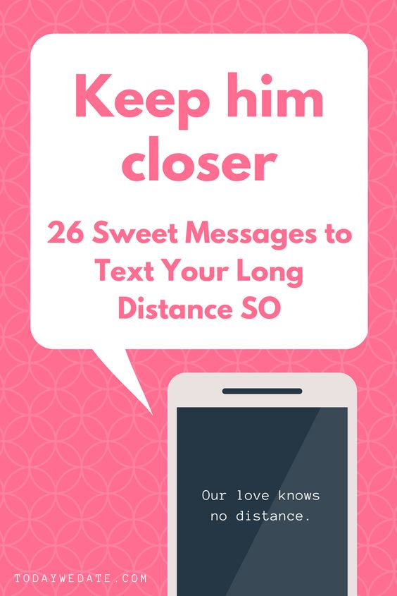 26 sweet af love messages to text your long distance boyfriend