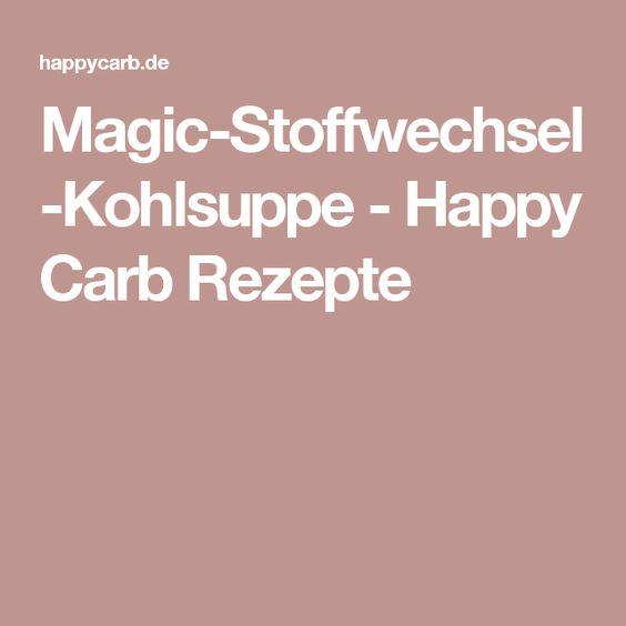 Magic-Stoffwechsel-Kohlsuppe - Happy Carb Rezepte